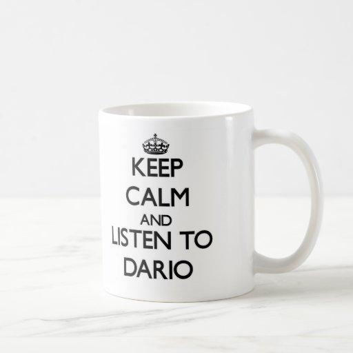 Guarde la calma y escuche Darío Tazas