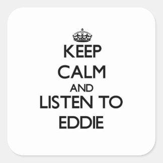 Guarde la calma y escuche Eddie Pegatina Cuadrada