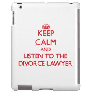 Guarde la calma y escuche el abogado de divorcio