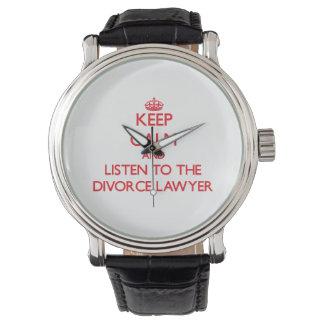 Guarde la calma y escuche el abogado de divorcio relojes