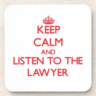 Guarde la calma y escuche el abogado posavasos