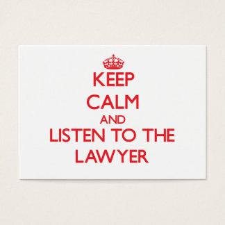 Guarde la calma y escuche el abogado tarjetas de visita grandes