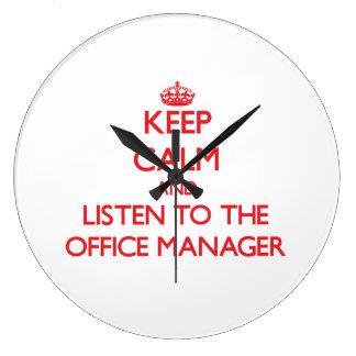 Guarde la calma y escuche el administrador de ofic reloj redondo grande