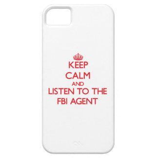 Guarde la calma y escuche el agente del FBI iPhone 5 Carcasas