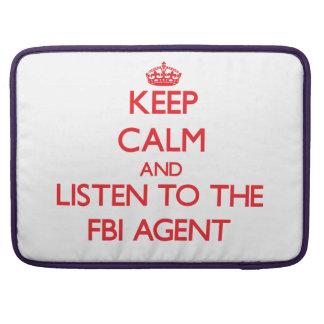 Guarde la calma y escuche el agente del FBI Fundas Para Macbook Pro