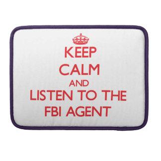 Guarde la calma y escuche el agente del FBI Funda Macbook Pro