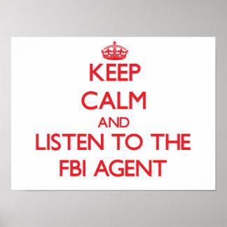 Guarde la calma y escuche el agente del FBI Poster