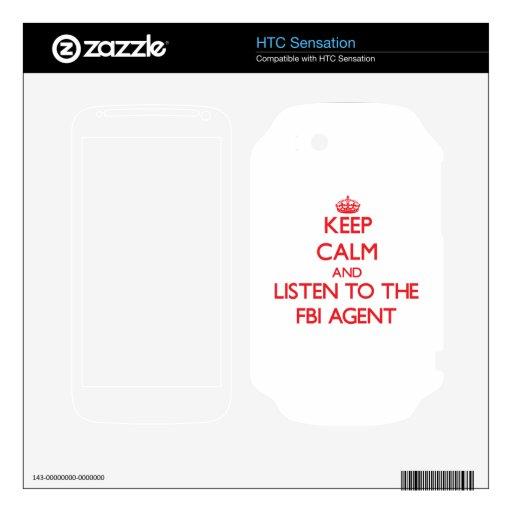 Guarde la calma y escuche el agente del FBI Calcomanías Para HTC Sensation