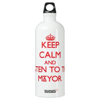 Guarde la calma y escuche el alcalde