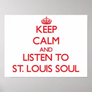 Guarde la calma y escuche el ALMA de ST. LOUIS Impresiones