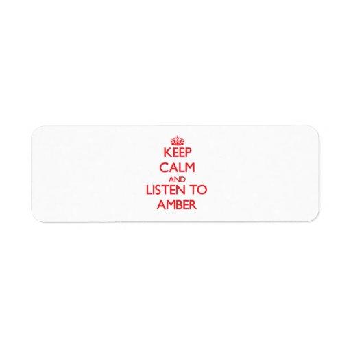 Guarde la calma y escuche el ámbar etiquetas de remite