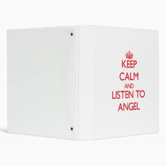 Guarde la calma y escuche el ángel