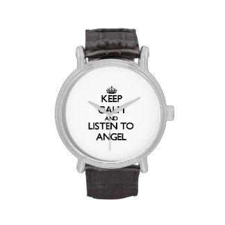 Guarde la calma y escuche el ángel reloj de mano