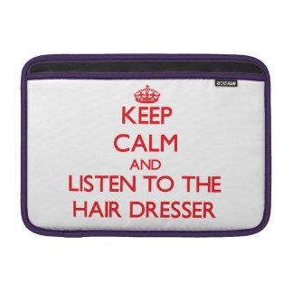 Guarde la calma y escuche el aparador del pelo fundas MacBook