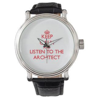 Guarde la calma y escuche el arquitecto relojes de pulsera