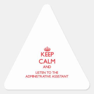 Guarde la calma y escuche el Assista administrativ Pegatina Trianguloada