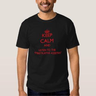 Guarde la calma y escuche el Assista Camisas