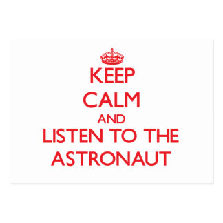 Guarde la calma y escuche el astronauta tarjetas de visita
