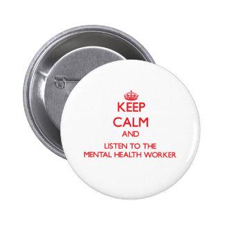 Guarde la calma y escuche el ayudante de sanidad pin redondo de 2 pulgadas