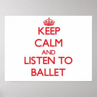 Guarde la calma y escuche el BALLET Poster