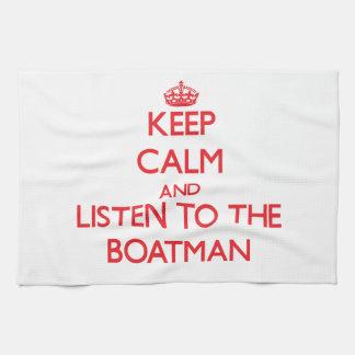 Guarde la calma y escuche el barquero toallas