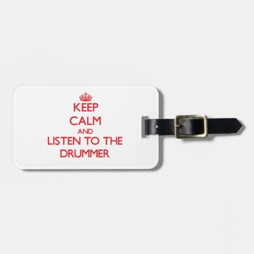 Guarde la calma y escuche el batería etiqueta para maleta