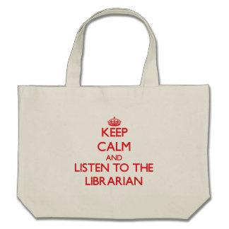 Guarde la calma y escuche el bibliotecario bolsa de mano