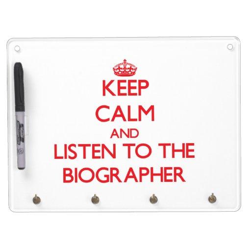 Guarde la calma y escuche el biógrafo tableros blancos