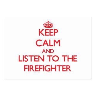 Guarde la calma y escuche el bombero tarjetas de visita