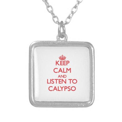Guarde la calma y escuche el CALYPSO Colgantes Personalizados