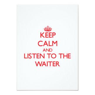 Guarde la calma y escuche el camarero invitación 12,7 x 17,8 cm