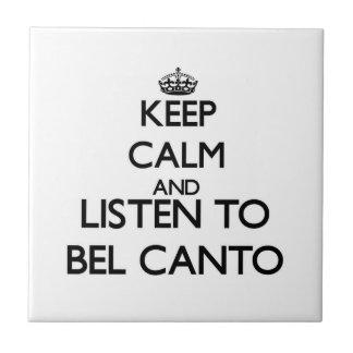 Guarde la calma y escuche el CANTO de BELIO Azulejo Ceramica