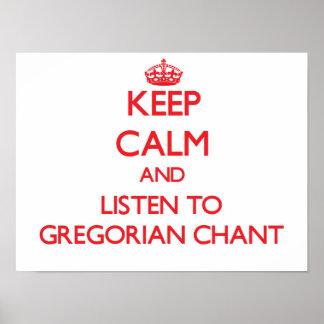 Guarde la calma y escuche el CANTO GREGORIANO Posters