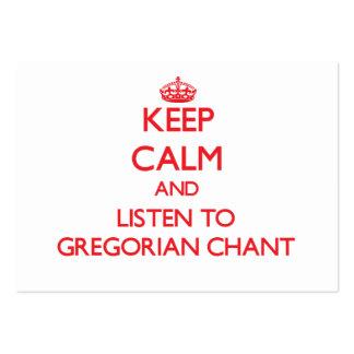 Guarde la calma y escuche el CANTO GREGORIANO Tarjetas De Negocios
