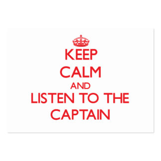 Guarde la calma y escuche el capitán tarjetas de visita grandes