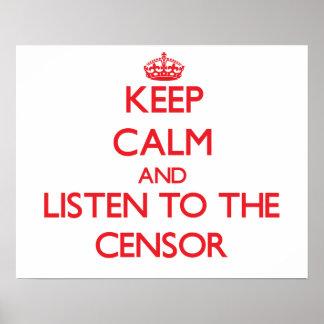Guarde la calma y escuche el censor poster