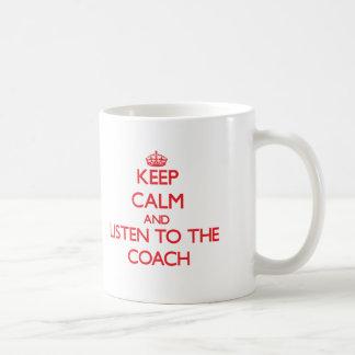 Guarde la calma y escuche el coche taza de café