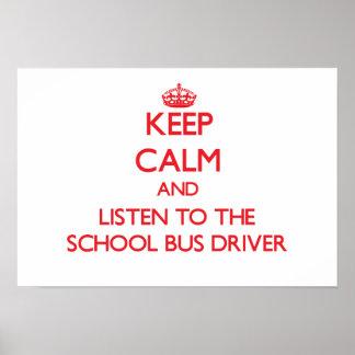 Guarde la calma y escuche el conductor del autobús póster