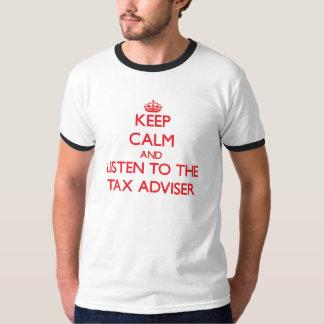 Guarde la calma y escuche el consejero de impuesto remeras