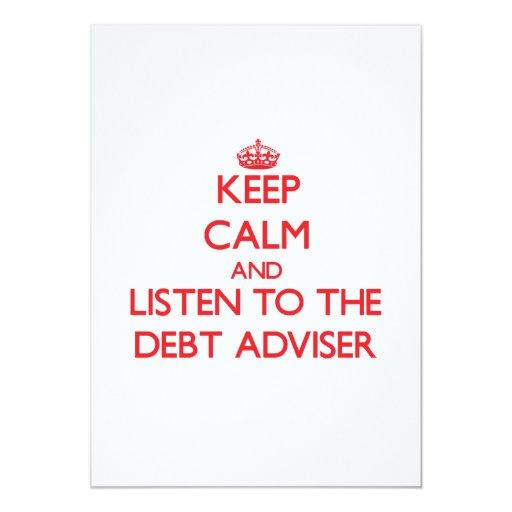 Guarde la calma y escuche el consejero de la deuda invitación 12,7 x 17,8 cm
