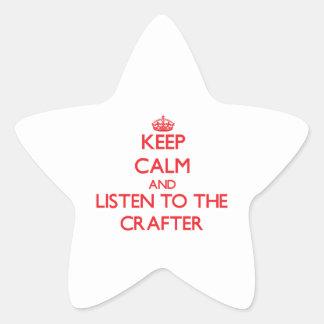 Guarde la calma y escuche el Crafter Calcomanía Cuadrada