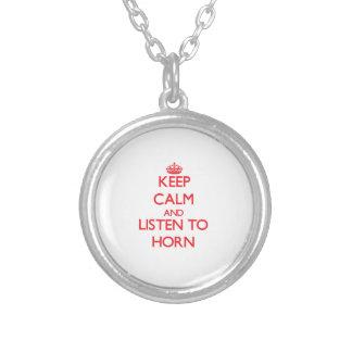 Guarde la calma y escuche el cuerno