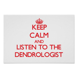 Guarde la calma y escuche el Dendrologist Impresiones