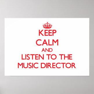 Guarde la calma y escuche el director musical impresiones