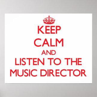 Guarde la calma y escuche el director musical posters