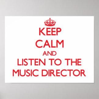 Guarde la calma y escuche el director musical póster