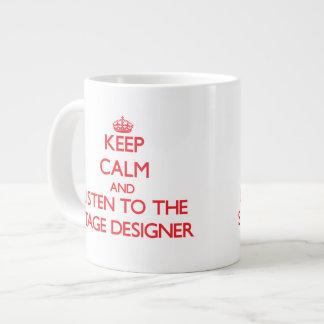 Guarde la calma y escuche el diseñador de etapa tazas extra grande