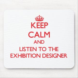 Guarde la calma y escuche el diseñador de la expos alfombrilla de ratón