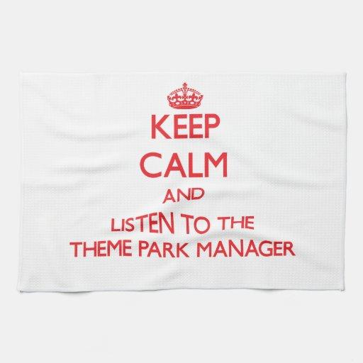 Guarde la calma y escuche el encargado del parque  toalla de cocina
