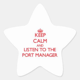 Guarde la calma y escuche el encargado del puerto calcomanías forma de estrella